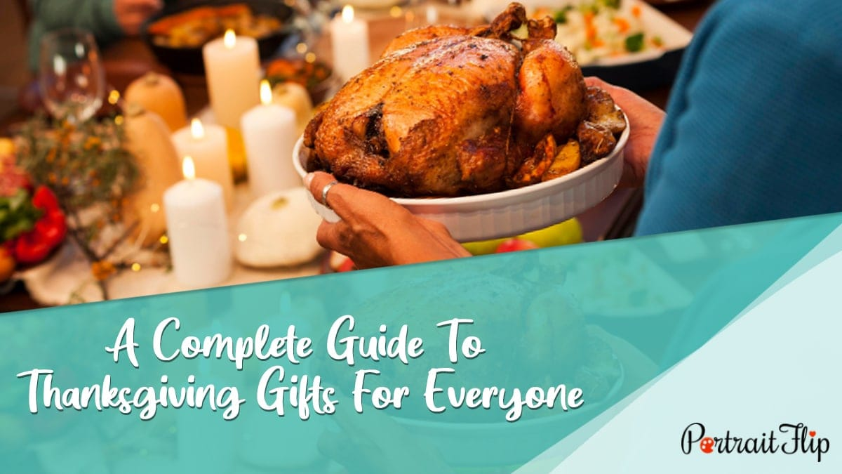 A Complete Guide To Thanksgiving Gifts For Everyone