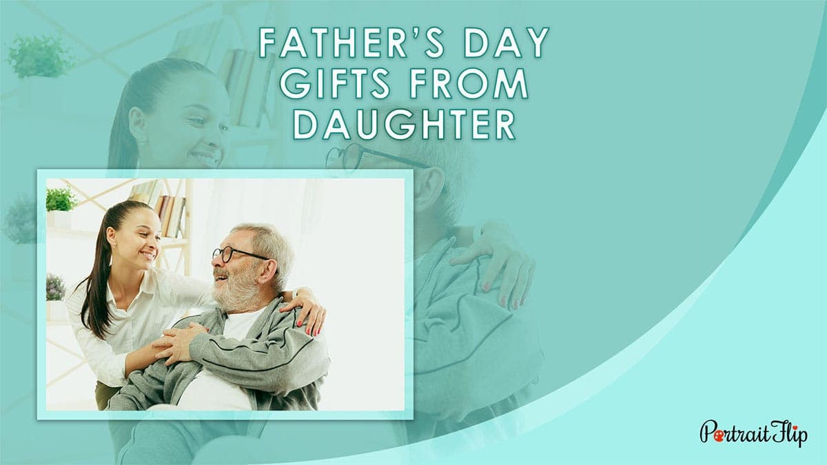 Father's Day Gifts From Daughter PortraitFlip