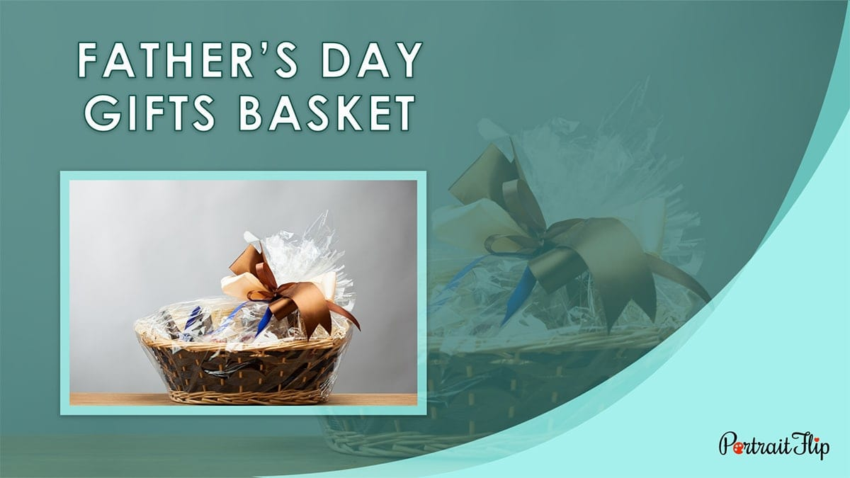 Father's Day Gifts Basket PortraitFlip