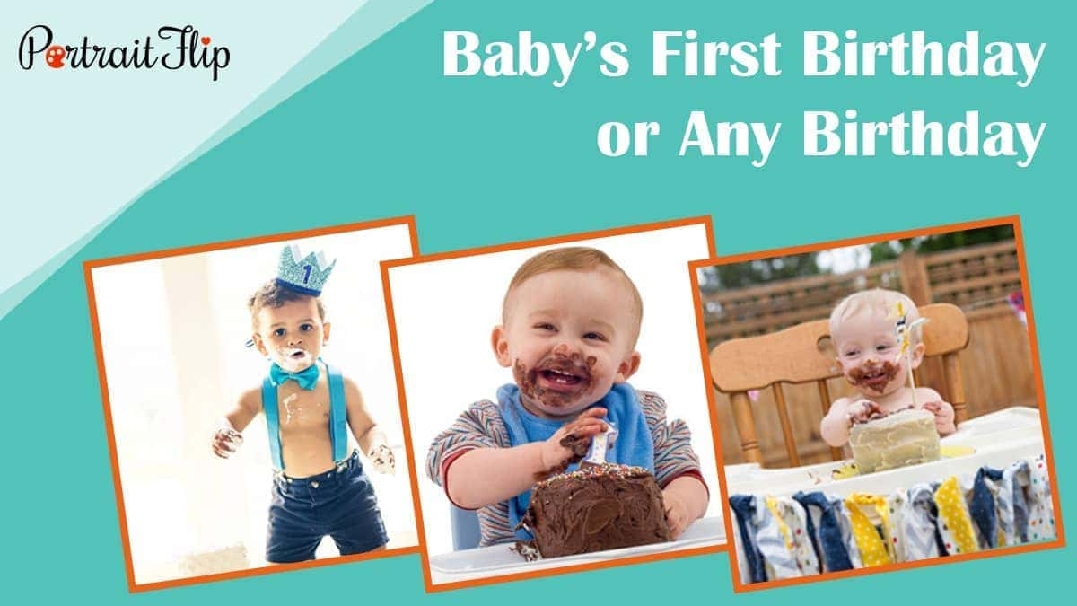 Baby's first birthday or any birthday